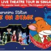 Catch Geronimo Stilton the Mouse in Singapore